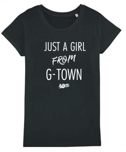 """T-Shirt """"JUST A GIRL FROM G-TOWN"""" schwarz"""